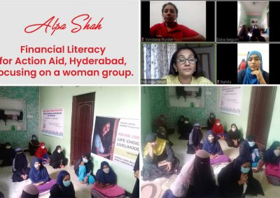 It was my pleasure to address young urban women from Hyderabad on financial literacy. They belong to small scale entrepreneur group who earns minimum Rs. 80 to maximum Rs. 150/- per day. However, they were not aware regarding the benefit of different schemes floated by the government and also lacked knowledge on financial planning. I was so overwhelmed to know that after I conducted the session one of the participant went to the bank, opened an account and started investing in Sukanya Samriddhi Scheme for her 2 girl child.. The session was Action Aid Organisation Hyderabad, which works for the upliftment of women from lower income group to become self dependent. It was conducted on 18th February 2021 at 4 PM